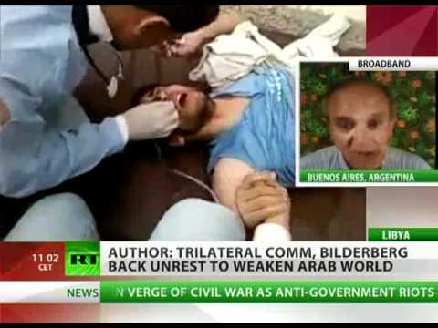 Bilderberg Group in Libya Tripoli Global Elite Conquer Arab World