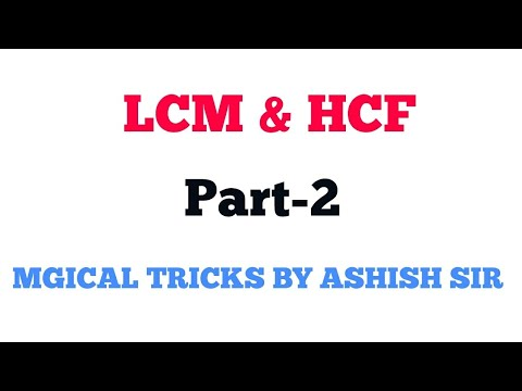 HCF AND LCM part 2 FOR SSC CGL2018 ||BANK PO|| CHSL||  CPO||UPSC    CAT    ALL GOVT EXAMS