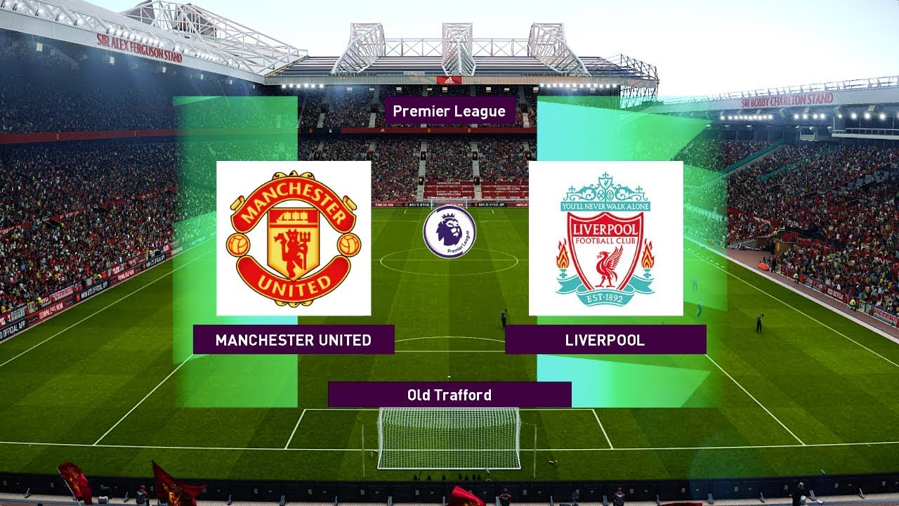 Man United vs Liverpool (COM vs COM) EPL 2019 Gameplay