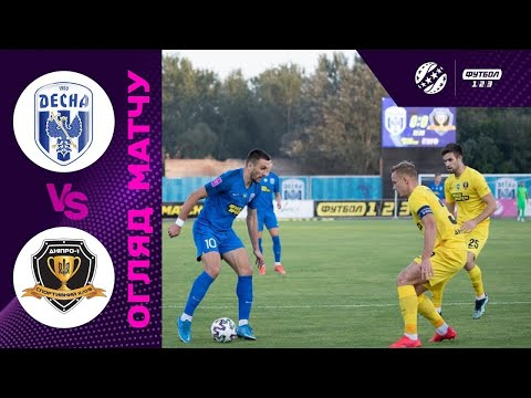 Desna Dnipro-1 Goals And Highlights
