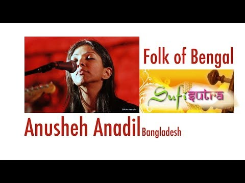 Anusheh Anadil and team from Bangladesh | Bangla folk song ( Baul ) at Sufi Sutra by