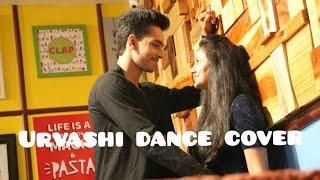 Urvashi Dance Cover|Duet Dance Choreography|Shahid Kapoor|Kiara Advani|Deep Shah|Yo Yo Honey Singh|