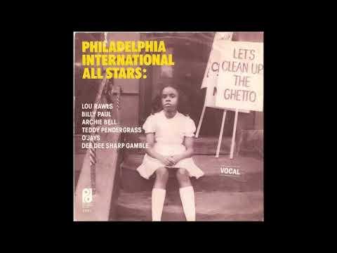 Philadelphia International All Stars  -  Let's Clean Up The Ghetto