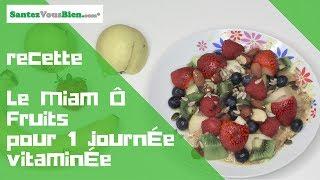 La recette du miam ô fruits