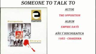 The Opposition - Someone To Talk To (1985)