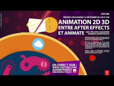 Tutoriel After Effects et Animate : Animation 2D 3D | Adobe