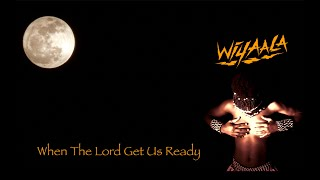 Wiyaala - When The Lord Get Us Ready - Official Video