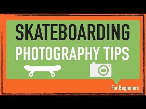 Skateboarding Photography tips for beginners