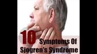 10 Major Symptoms Of Sjogren's Syndrome