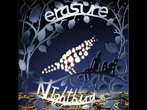 Erasure - I Broke It All In Two