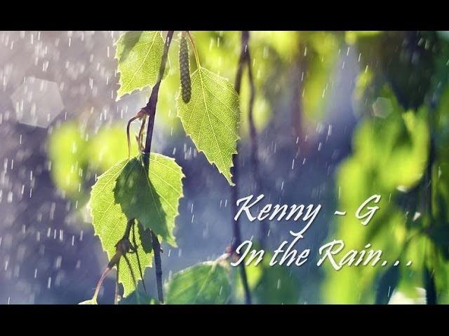 kenny-g-in-the-rain-kennyguille