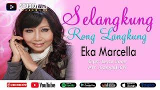 Eka Marcella - Selangkung Rong Langkung [Official Music Video WM Studio]