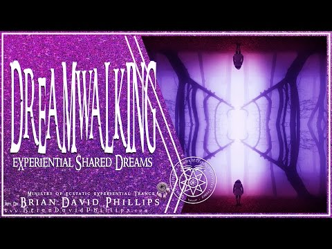 Dreamwalking Experiential Shared Dreams