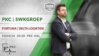 3e Play-off: PKC/SWKGroep - Fortuna/Delta Logistiek (03-04-2018)