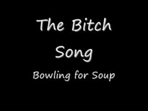 The Bitch Song - Bowling For Soup