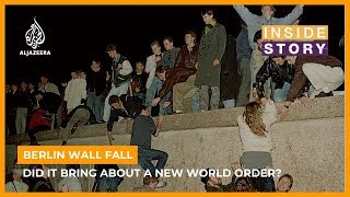 What's the legacy of the fall of Berlin Wall?