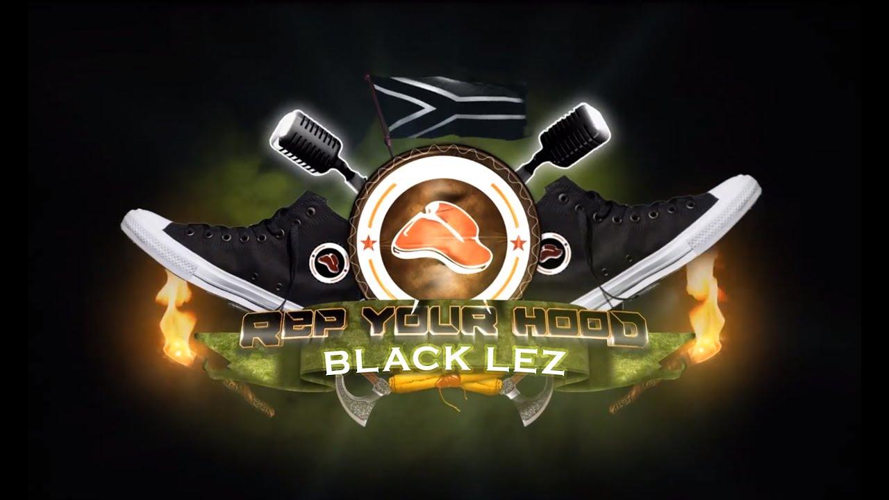Download Rep Your Hood: Black Lez
