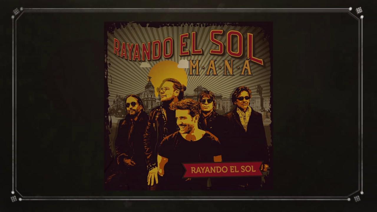Maná Rayando El Sol Feat Pablo Alborán Lyric Video Youtube