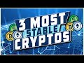 Top 3 Stable Crypto's To Keep Your Investments Safe