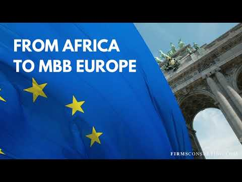 Management Consulting - From Africa to MBB (McKinsey, BCG, Bain & Company) Europe