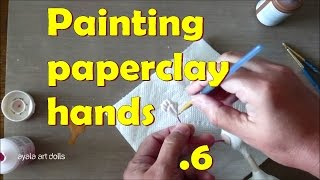How to paint paperclay hands, acrylics on paperclay | ArtDoll tutorial Fairy Queen 06