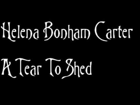 Helena Bonham Carter Ft. Jane Horrocks & Enn Reitel  A Tear to Shed