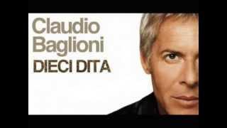 STUDIO VERSION dieci dita CON TESTO - il secondo singolo di claudio baglioni 2013