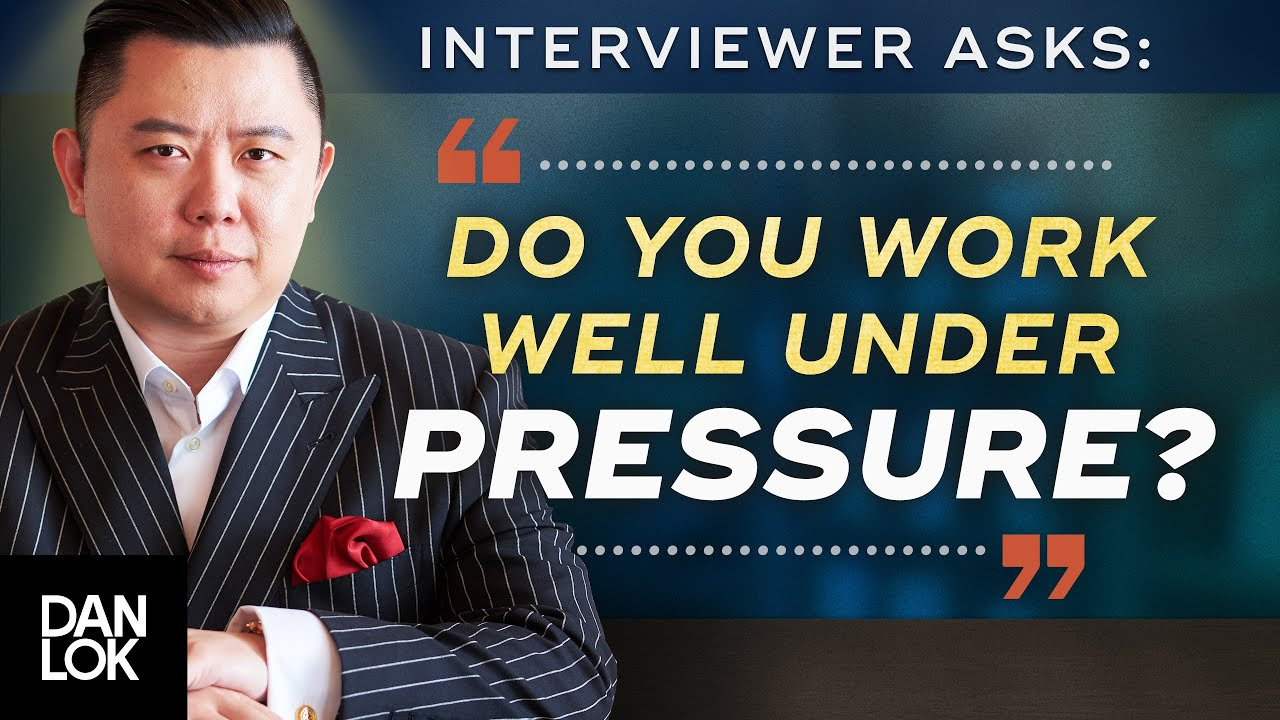 Do You Work Well Under Pressure? Learn How To Answer This Interview Question