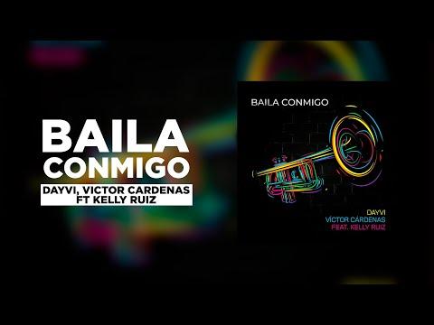 Dayvi   Victor Cárdenas feat Kelly Ruiz   Baila Conmigo Original Mix La Maquina