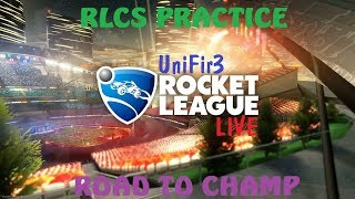 ROCKET LEAGUE (RLCS Practice + Road To Champ) | PS4 Gameplay | LIVE Stream