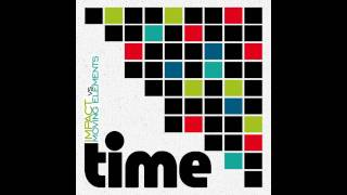 Impact vs. Moving Elements - Time (Original Official Mix)