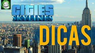 Cities Skylines DICAS Para Começar Sua PRIMEIRA Cidade | Gameplay / Tutorial