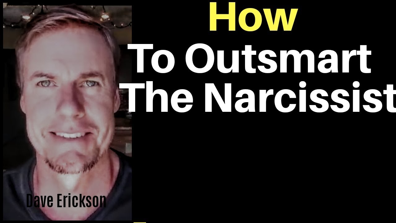 Narcissism: How To Outsmart The Narcissist - YouTube