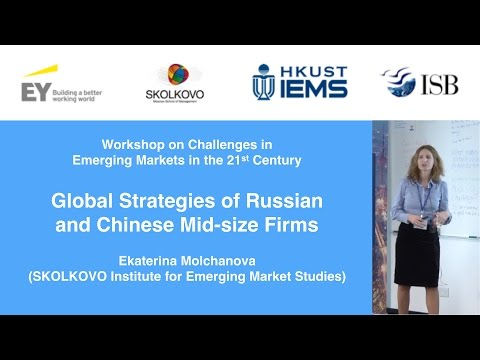 Ekaterina Molchanova: Global Strategies of Russian and Chinese Mid-size Firms