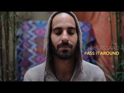 Chris Assaad - Pass It Around (Official Video)