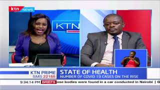 State of Health in the country as number of covid-19 cases rise  Dr. Were Onyino