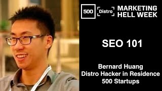 [500Distro] SEO 101 with Bernard Huang