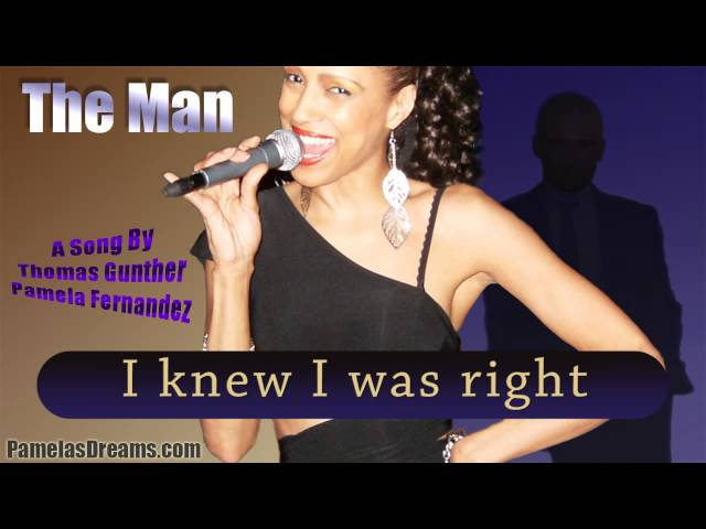 The Man -  A Song by Thomas Gunther and Pamela Fernandez