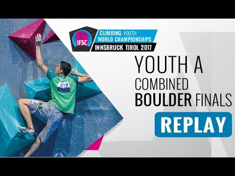 IFSC Youth World Championships Innsbruck 2017 - Combined Finals - Male & Female Youth A Bouldering