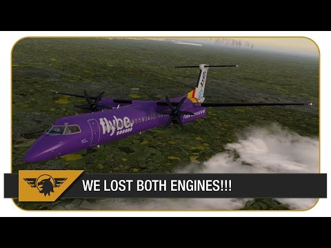 [P3D] WE LOST BOTH ENGINES!!! Dash 8 Shared Cockpit | Flybe | Birmingham (EGBB) - Edinburgh (EGPH)