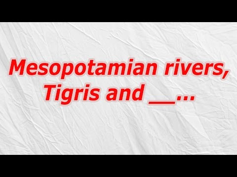 Mesopotamian rivers, Tigris and (CodyCross Answer/Cheat)