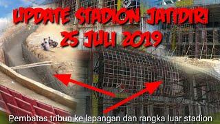 UPDATE STADION JATIDIRI SEMARANG 25 JULI 2019
