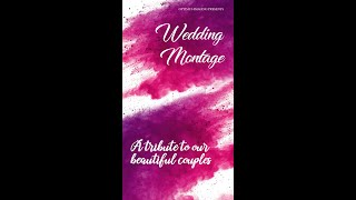 The Wedding Montage || A tribute to our brides & grooms || Optimus Imaging