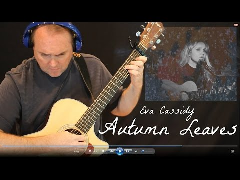 Autumn Leaves - Eva Cassidy - Fingerstyle Guitar Instrumental Interpretation - Free TAB