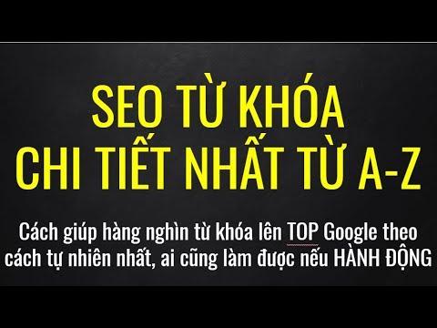 Cách Seo Hàng Nghìn Từ Khóa Lên TOP Google Đơn Giản Mà Ai Cũng Làm Được