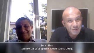 Tecrübe Konuşuyor !! – Boran Bilen (Epozem Ltd Şti ve Epozem GmbH Kurucu Ortağı)