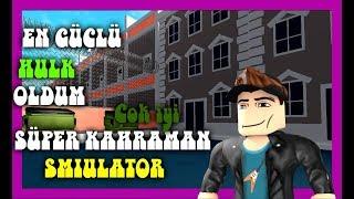 👊 En'yi Hulk Ben Olucam 💥 | [NEU] 👊💥 Superhelden-Simulator| Roblox Türkée