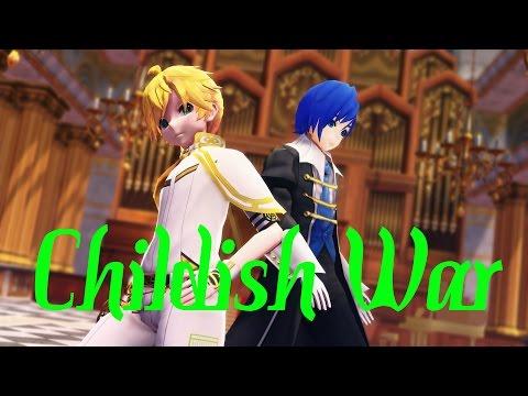 【MMD】Childish War 〖Len Kagamine • Kaito〗