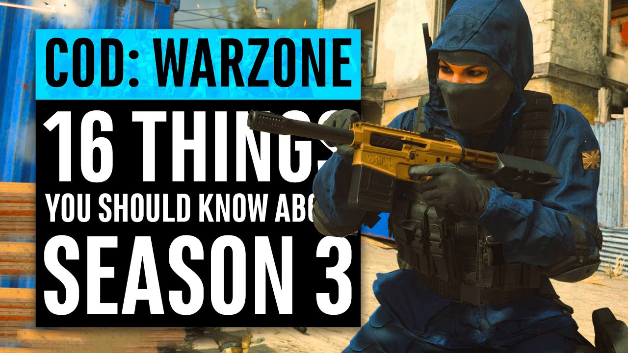 Warzone | SEASON 3 - 16 Things You Should Know | Call of Duty Modern Warfare