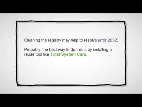 Easy Fix For Windows Error 2032